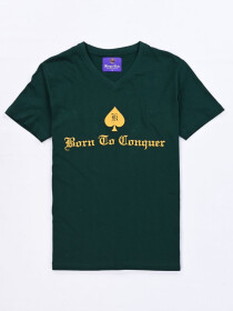 BORN TO CONQUER  V NECK T SHIRT